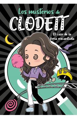 El caso de la feria encantada (Misterios de Clodett 3)