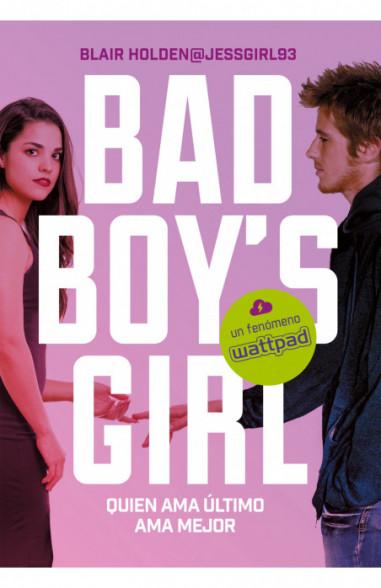 Quien ama último ama mejor (Bad Boy's...