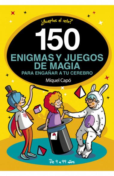 150 enigmas y juegos de magia para tu...