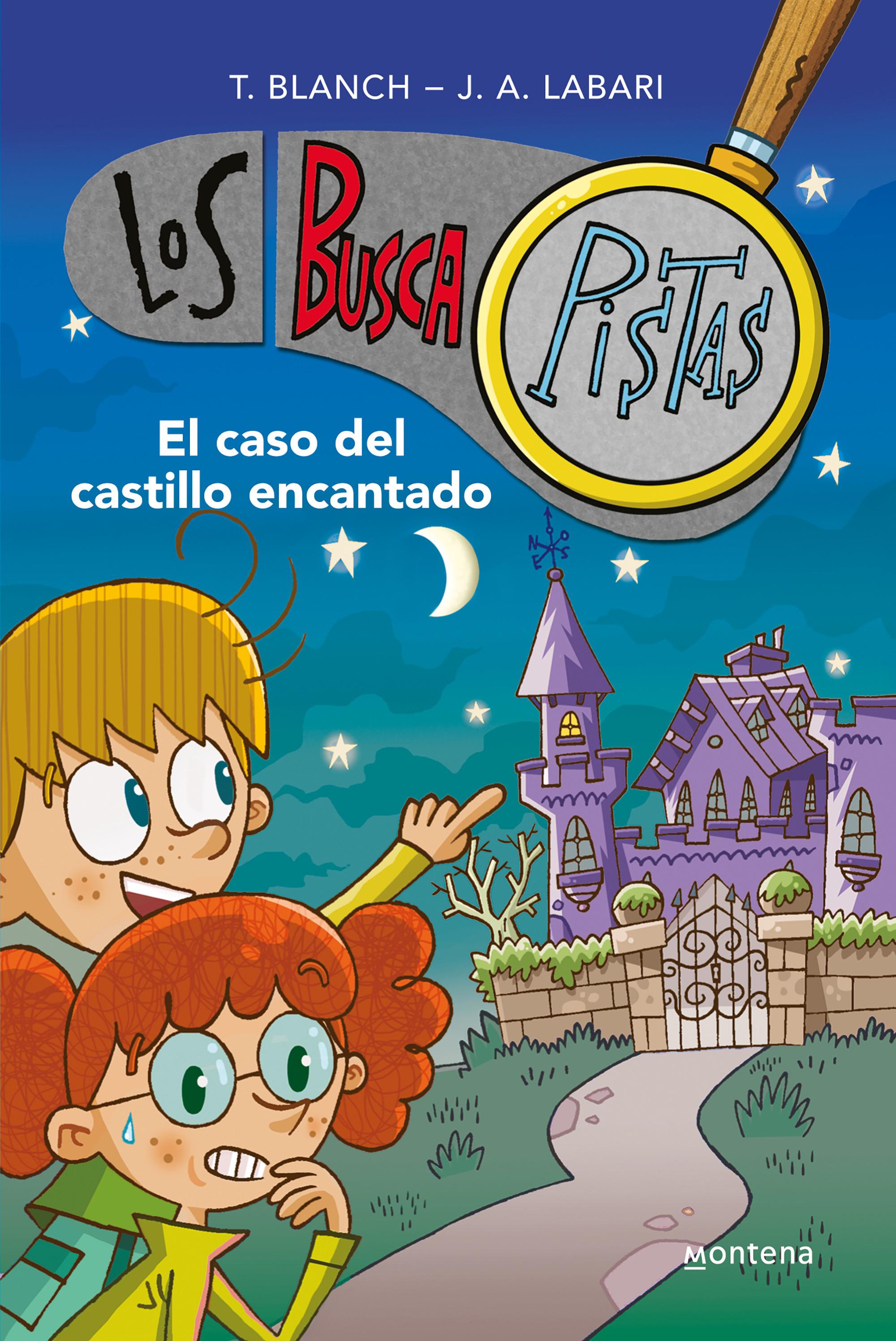 El caso del castillo encantado (Serie Los BuscaPistas 1)