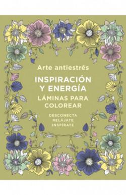 Arte antiestrés: Inspiración y energía. Láminas para colorear (Libro de colorear para adultos)