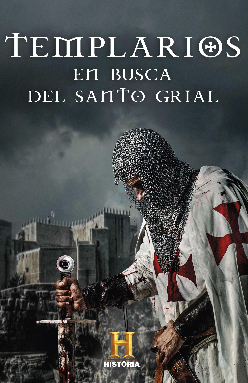 Templarios. En busca del Santo Grial