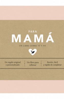 Para mamá (EDICIÓN OFICIAL)