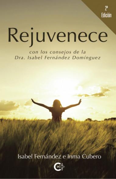Rejuvenece (2ª edición)