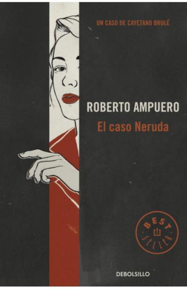El caso Neruda (Detective Cayetano...