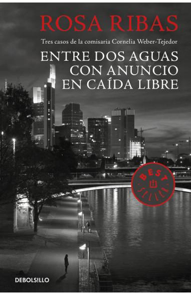 Entre aguas / Con anuncio / Caída...