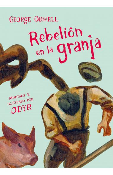 Rebelión en la granja (la novela...
