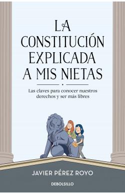 La Constitución explicada a...