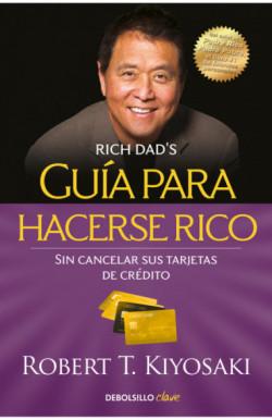 Guía para hacerse rico sin...