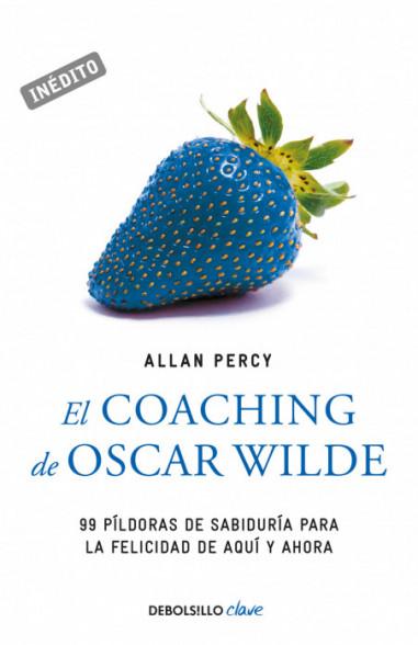 El coaching de Oscar Wilde (Genios...