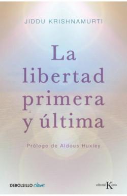 La libertad primera y última