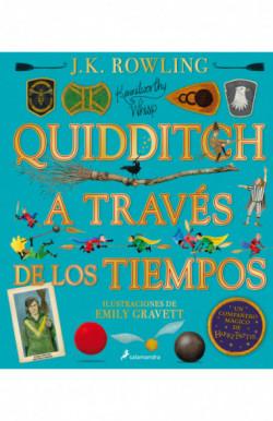 QUIDDITCH A TRAVÉS DE LOS TIEMPOS - ILUSTRADO (Un libro de la biblioteca de Hogwarts edición ilustrada)