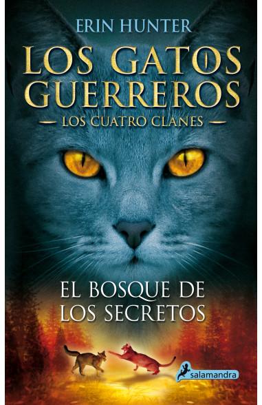 El bosque de los secretos (Los Gatos...