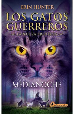 Medianoche (Los Gatos Guerreros   La Nueva Profecía 1)