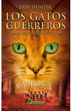 Aurora (Los Gatos Guerreros   La Nueva Profecía 3)