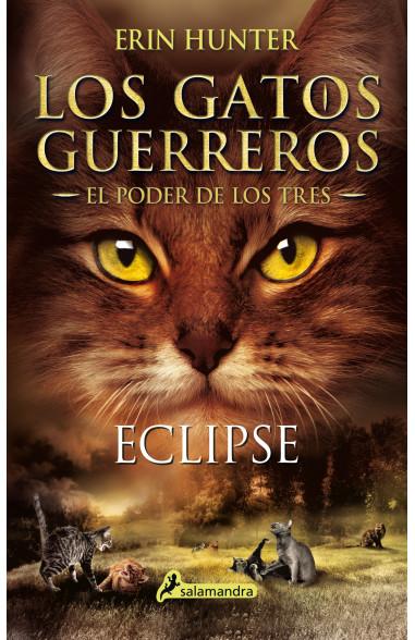 Eclipse (Los Gatos Guerreros   El...
