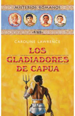Los gladiadores de Capua (Misterios romanos 8)