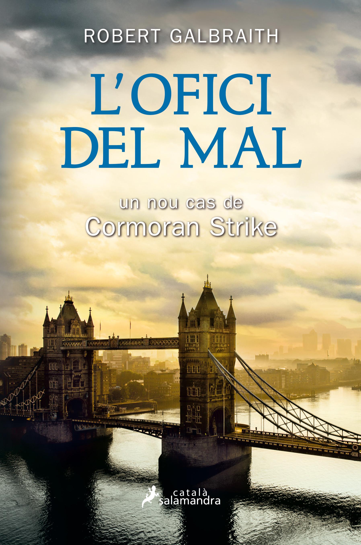 L'ofici del mal (Detectiu Cormoran Strike 3)