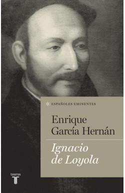 Ignacio de Loyola (Colección Españoles Eminentes)
