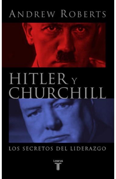Hitler y Churchill. Los secretos del...