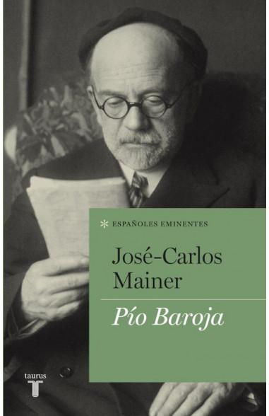 Pío Baroja (Colección Españoles...