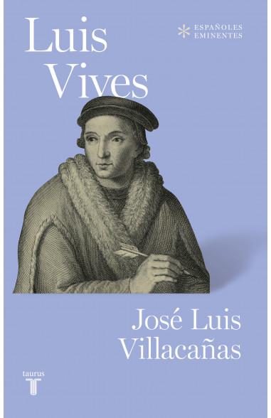 Luis Vives (Colección Españoles...