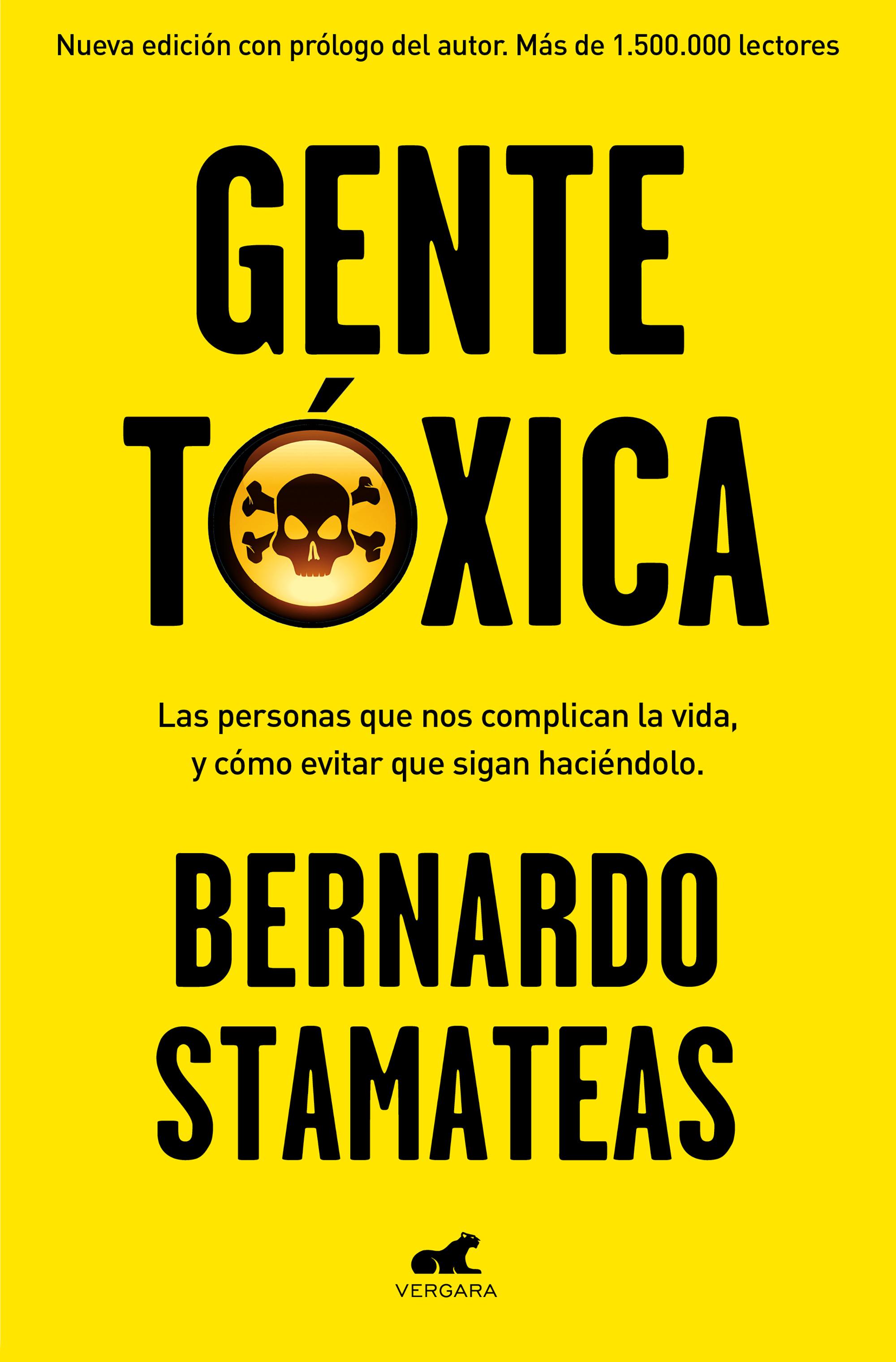 Gente tóxica (nueva edición con prólogo del autor)