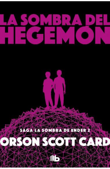 La sombra de Hegemon (Saga de la...