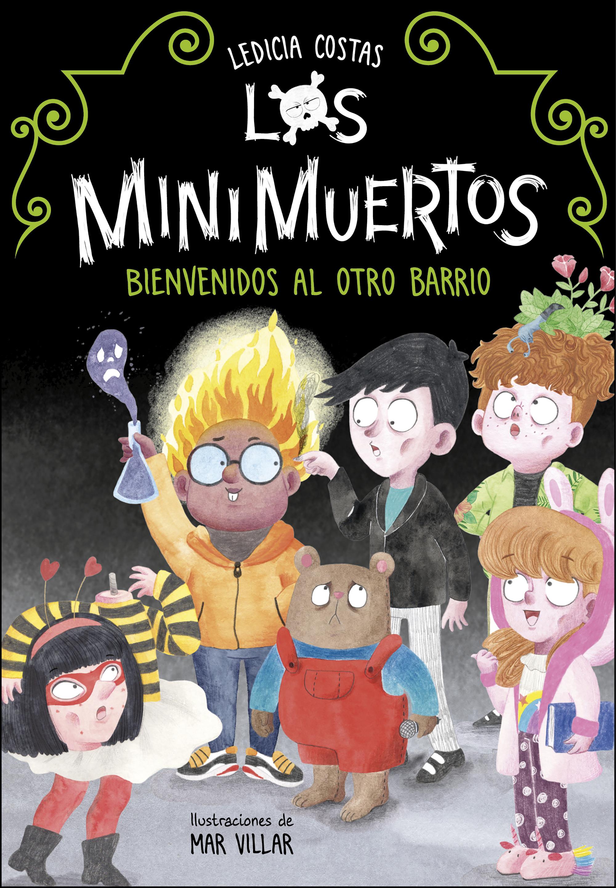 Bienvenidos al Otro Barrio. Minimuertos 1 (Los Minimuertos 1)