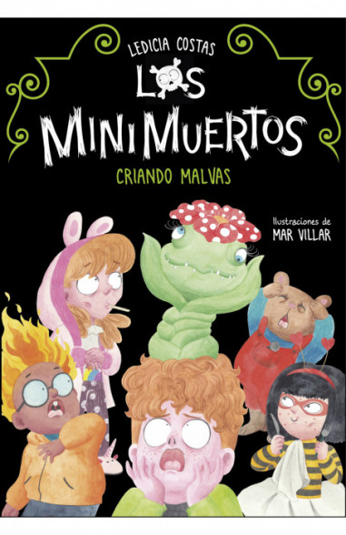 Criando malvas. Minimuertos 2 (Los...