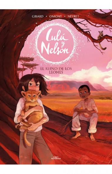El reino de los leones (Lulú y Nelson 2)