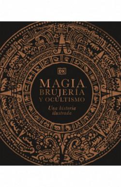 Magia, brujería y ocultismo
