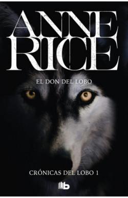 El don del lobo (Crónicas del Lobo 1)