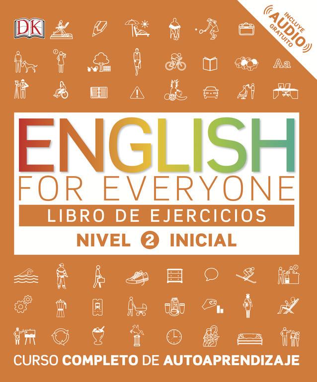 English for Everyone - Libro de ejercicios - Nivel 2 Inicial