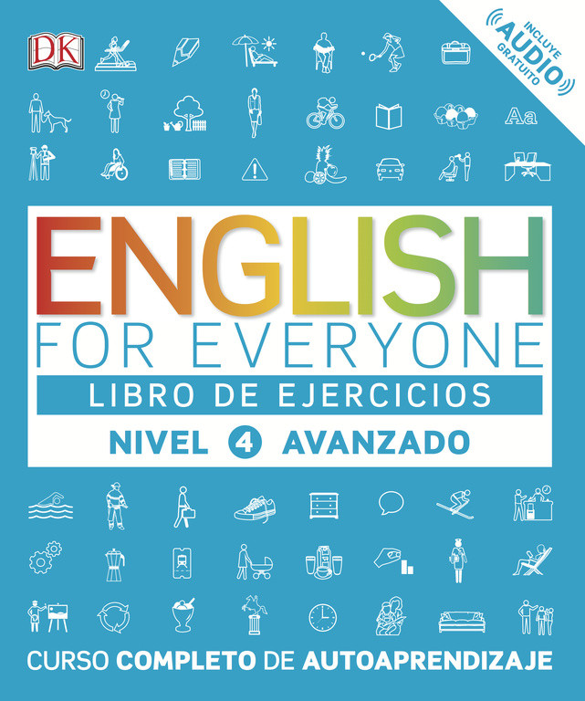 English for Everyone - Libro de ejercicios - Nivel 4 Avanzado