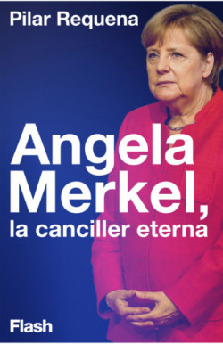 Angela Merkel, la canciller...