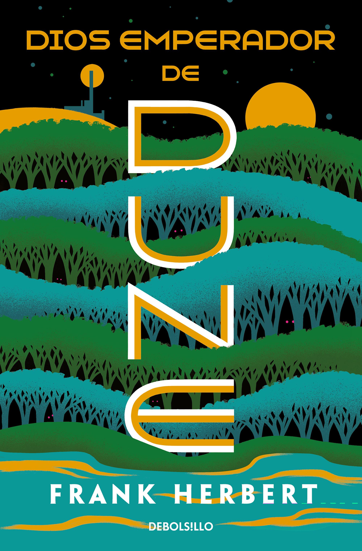Dios emperador de Dune (Las crónicas de Dune 4)