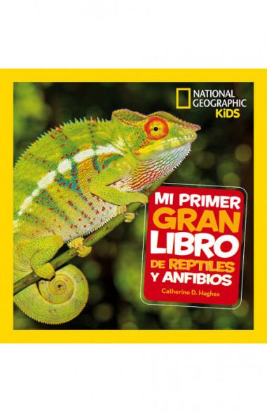 Mi primer gran libro de reptiles y...