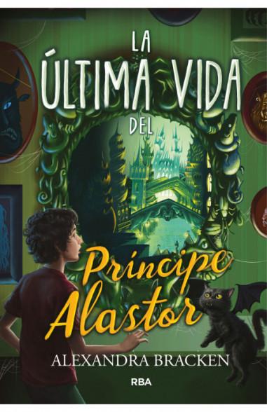 La última vida del príncipe Alastor...