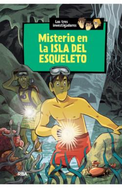 Misterio en la isla del esqueleto (Los tres investigadores 6)