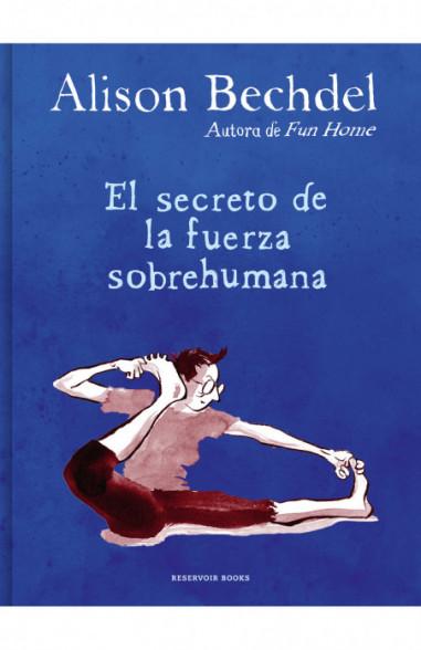 El secreto de la fuerza sobrehumana