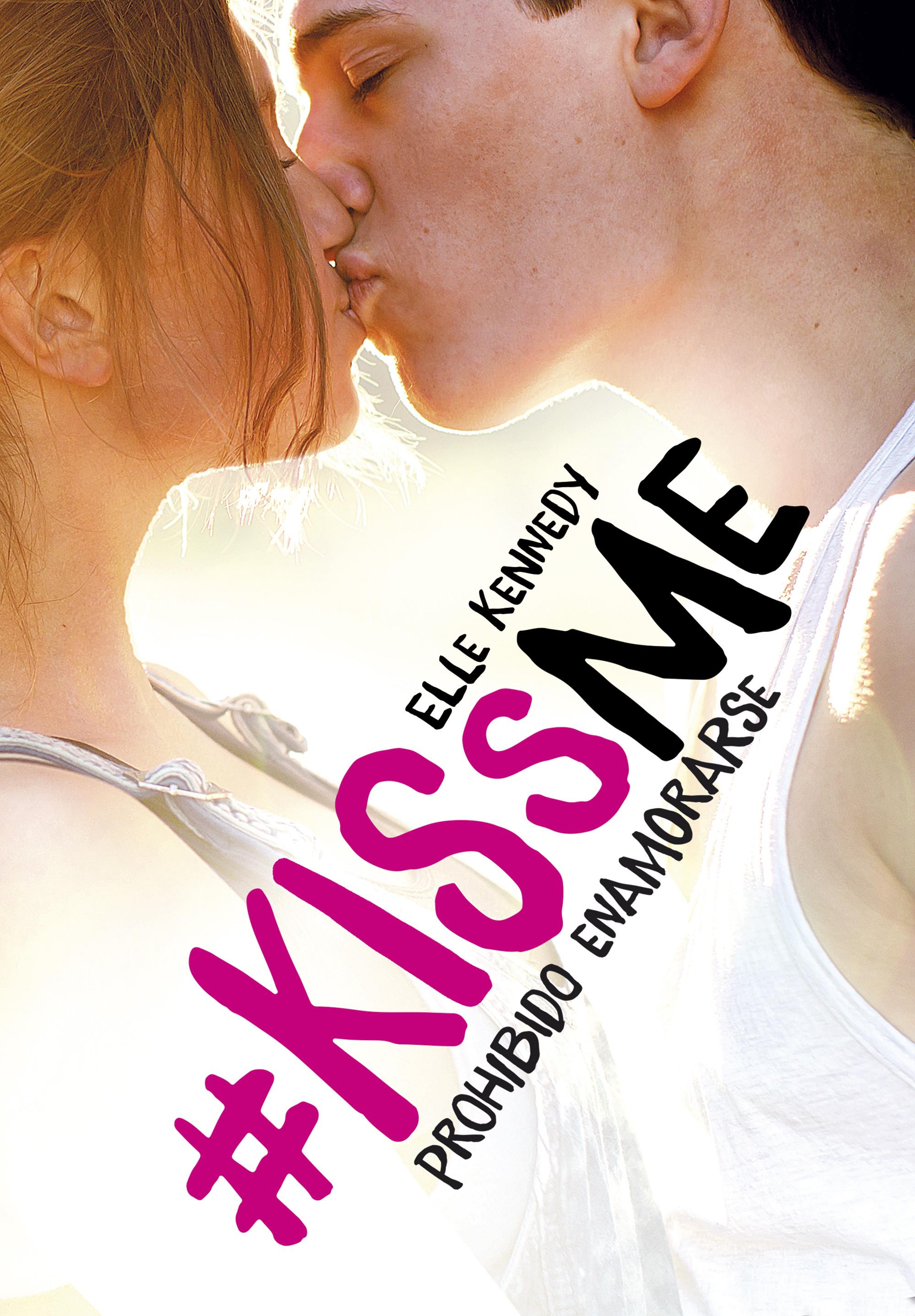 Prohibido enamorarse (KissMe 1)