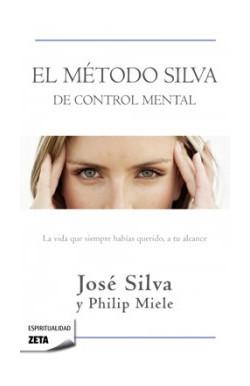 El método Silva de control...