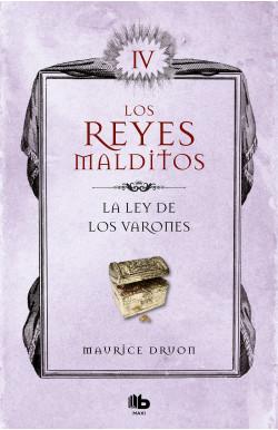 La ley de los varones (Los Reyes Malditos 4) (Los Reyes Malditos 4)