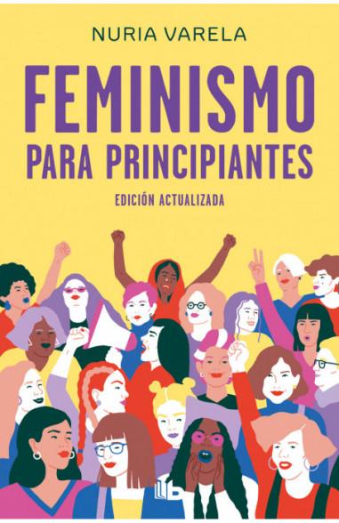 Feminismo para principiantes (edición...