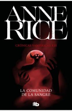 La comunidad de la sangre (Crónicas Vampíricas 13)