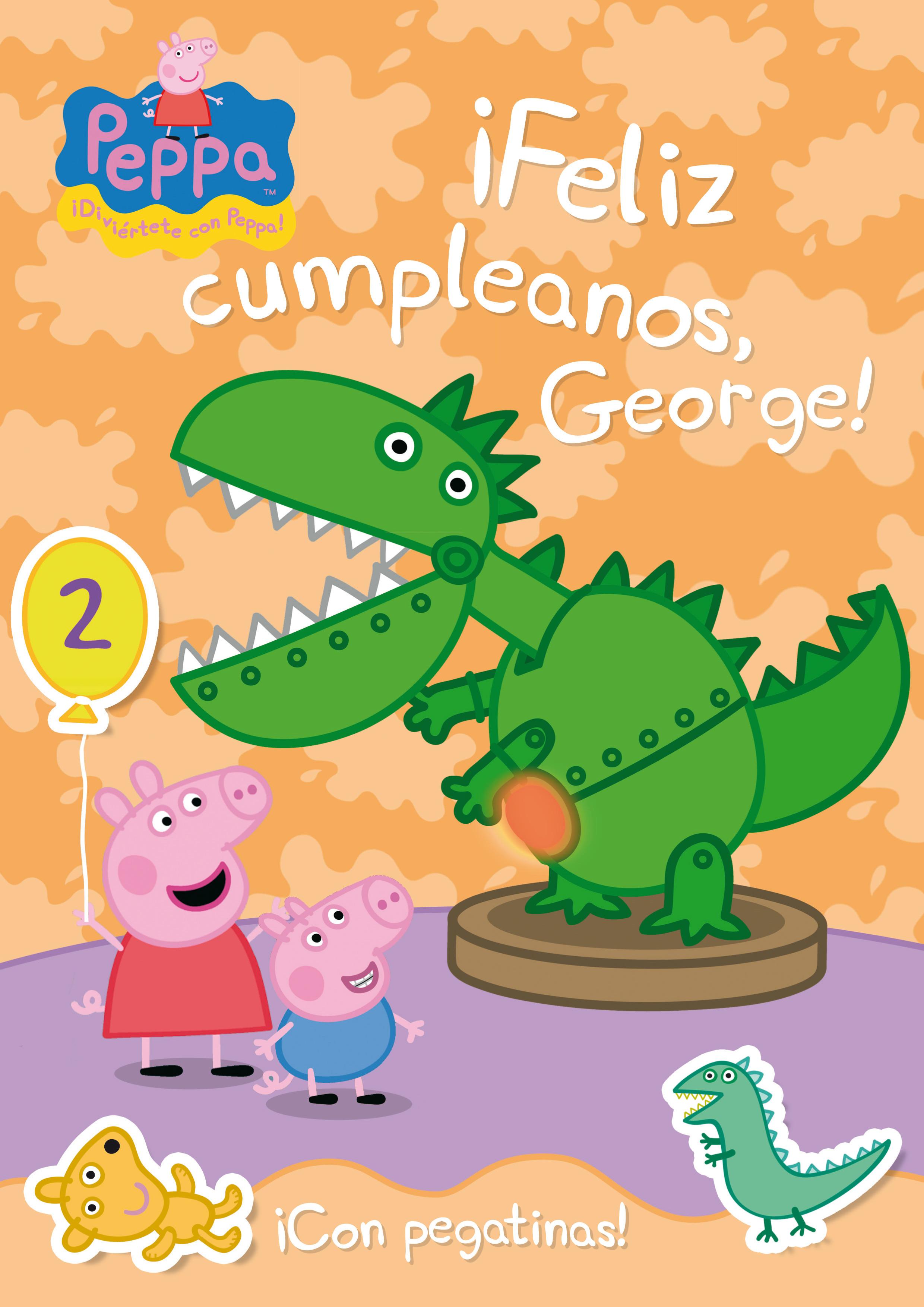 ¡Feliz cumpleaños George! (Peppa Pig. Actividades)
