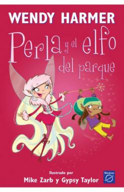Perla y el elfo del parque (Colección Perla)