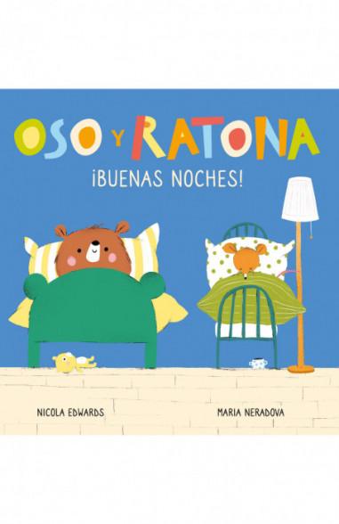 ¡Buenas noches! (Oso y Ratona....