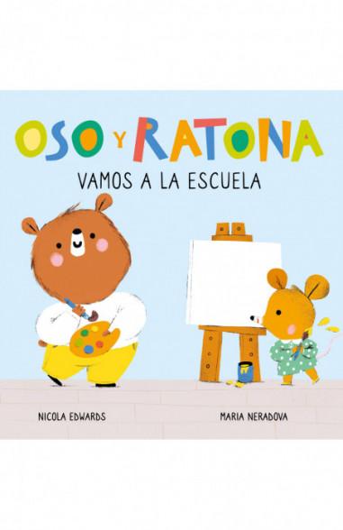 Vamos a la escuela (Oso y Ratona....